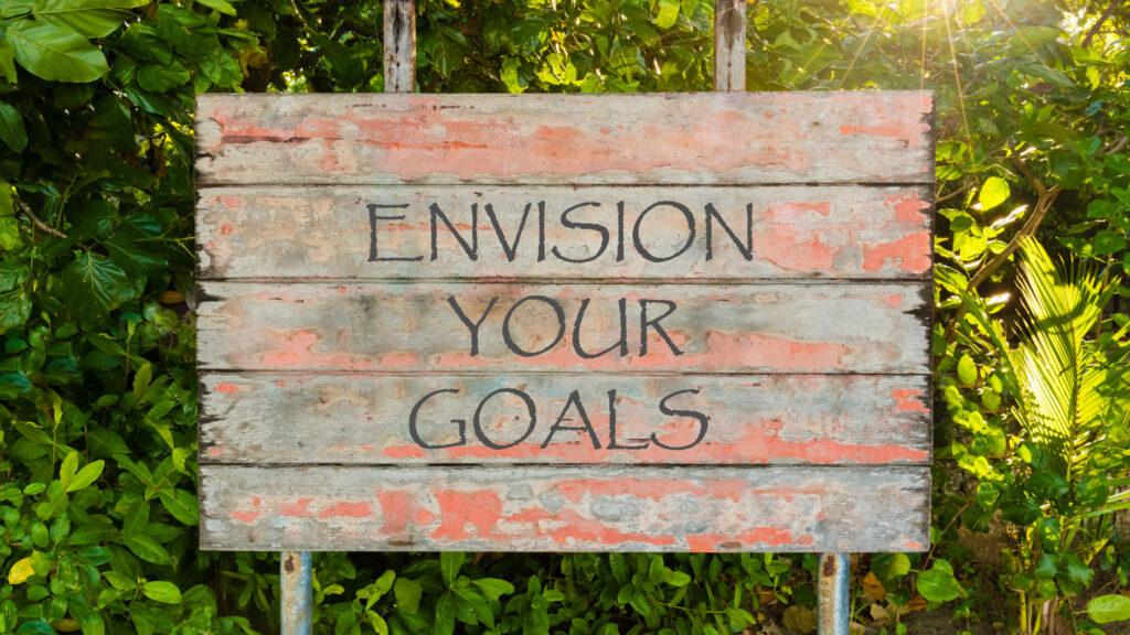 envision your goals