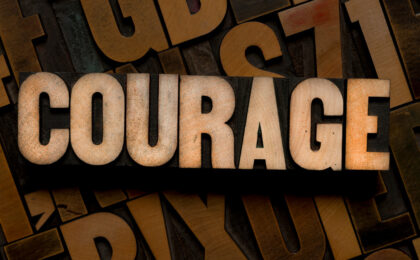 4 Effective Ways to Increase Your Courage