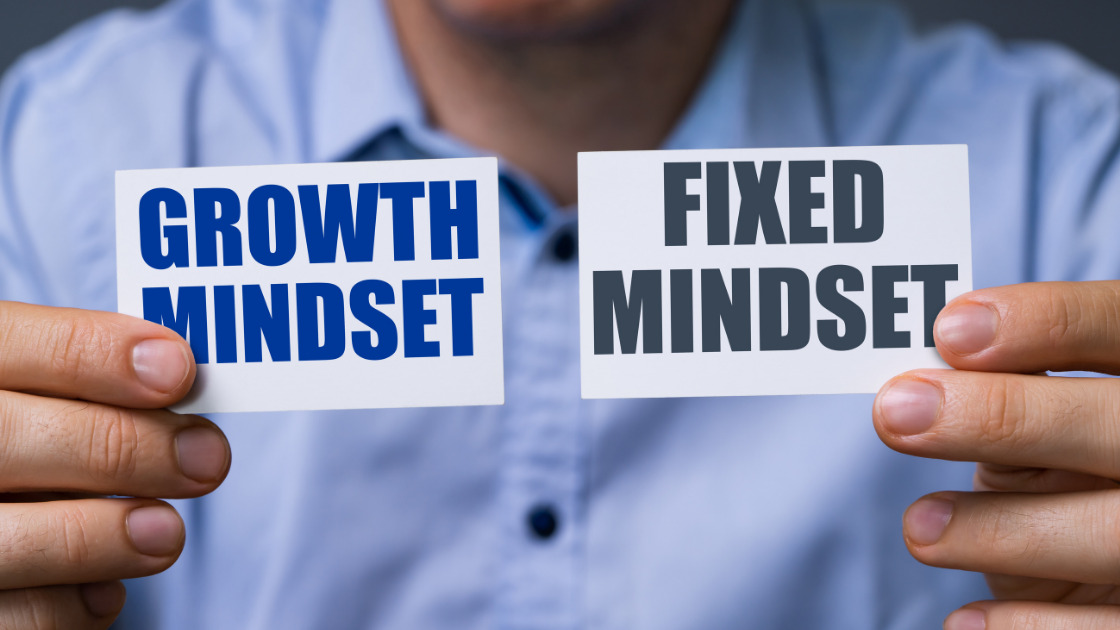 How To Go From A Fixed Mindset To A Growth Mindset